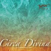 Circa Divina by Bart de Krijger