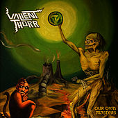 Our Own Masters de Valient Thorr
