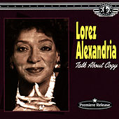 Talk About Cozy - A Distinctive Jazz Vocalist by Lorez Alexandria
