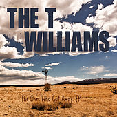 The Ones Who Got Away de T. Williams