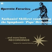 Operetta Favorites by Nathaniel Shilkret