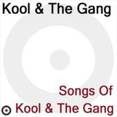 Songs of Kool & The Gang de Kool & the Gang