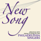 New Song: Original Hits from 15 Years of the Philadelphia Singers de Various Artists