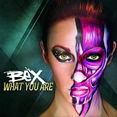 What You Are (Electro Pop Mix) by Bex