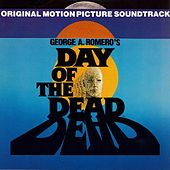George Romero's Day of the Dead: Original Movie Soundtrack by Various Artists