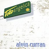 Toto Angelica (A Work Made From Selected Samples Of The Recorded History Of Angelica 1991-2001) by Alvin Curran