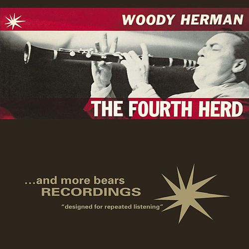 The Fourth Herd by Woody Herman