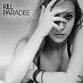 Cover Your Eyes van Kill Paradise