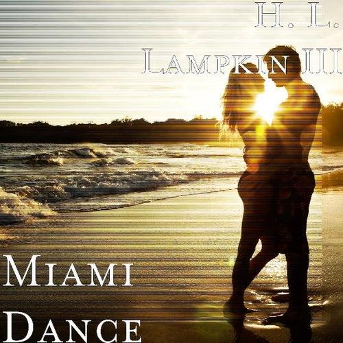 Miami Dance by H. L. Lampkin III
