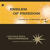 Emblem Of Freedom; Vol. 3 von National Symphonic Band