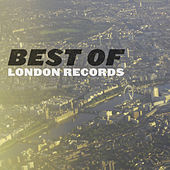 Best of London Records by Various Artists