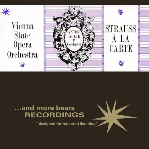 Carte Orchestra.Strauss A La Carte By Vienna State Opera Orchestra Napster