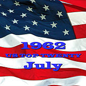 U.S. Top 20 - 1962 - July by Various Artists