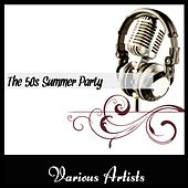 The 50's Summer Party by Various Artists