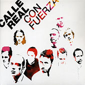 Con Fuerza by Calle Real