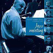 Jazz Meeting by Gilles Seemann Sextet
