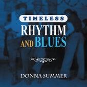 Timeless Rhythm & Blues: Donna Summer de Donna Summer
