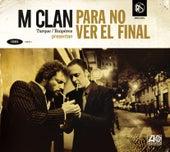 Para no ver el final (Deluxe edition) de M-clan