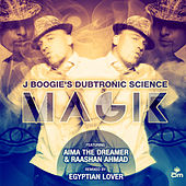 Magik by J Boogie's Dubtronic Science