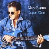 Sugar Blues by Marc Benno