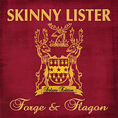 Forge & Flagon (Deluxe Edition) by Skinny Lister