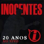 20 Anos (Ao Vivo) de Inocentes