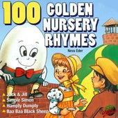 100 Golden Nursery Rhymes by Neva Eder