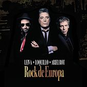 Rock de Europa by Leiva