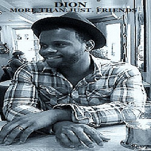 More Than Just Friends - Single by Dion