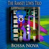 Bossa Nova (Bossa Nova Jazz) by Ramsey Lewis