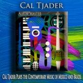 Cal Tjader Plays the Contemporary Music of Mexico and Brazil (Bossa Nova Jazz) de Cal Tjader