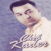 Waâr aâchkak by Cheb Kader