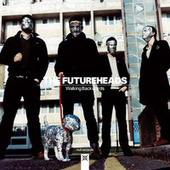 Walking Backwards by The Futureheads
