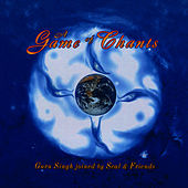Game Of Chants by Guru Singh With Seal & Friends