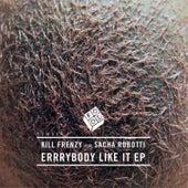 Errrybody Like It EP fra Kill Frenzy