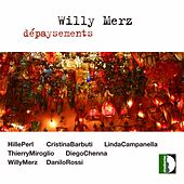 W. Merz: Dépaysements de Various Artists