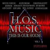 THIS IS OUR HOUSE, Vol. 1 by Various Artists