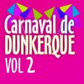 Carnaval de Dunkerque (Vol. 2) de Le carnaval Dunkerquois