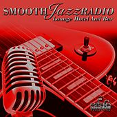 Smooth Jazz Radio, Vol. 6 (Lounge Hotel and Bar) by Francesco Digilio