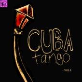Cuba Tango, Vol.1 by Various Artists
