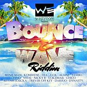 Bounce & Wave Riddim by Various Artists