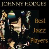 Best Jazz Players (Remastered) von Johnny Hodges