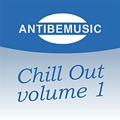 ANTIBEMUSIC Chill Out, Vol. 1 (Chill Out) by Various Artists