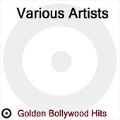 Golden Bollywood Hits de Various Artists