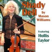 Shady Dell by Mason Williams