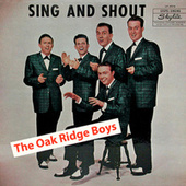 Sing And Shout (Remastered) by The Oak Ridge Boys