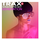 Trax 5 - Songs For The Next Generation de Various Artists