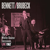 Bennett & Brubeck: The White House Sessions, Live 1962 de Tony Bennett