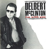 I'm With You von Delbert McClinton