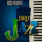 Early Jazz (Remastered) de Red Norvo